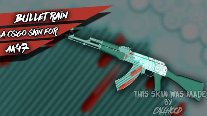 AK47 - Bullet Rain для CS:GO